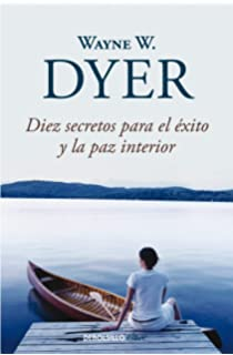 Diez secretos para el éxito y la paz interior / 10 Secrets for Success and Inner