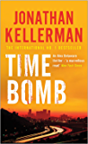 Time Bomb (Alex Delaware series, Book 5): A tense and gripping psychological thriller