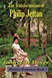 The Transformation of Philip Jettan (1)
