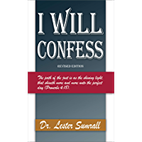 I Will Confess - Revised Edition (English Edition)