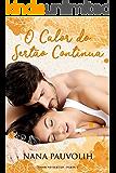 O Calor do Sertão Continua (Portuguese Edition)