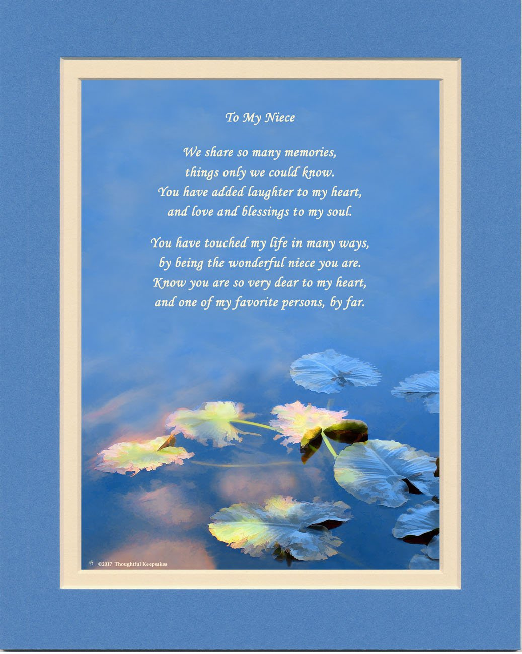 Niece Gift with You Have Touched My Life in Many Ways, By Being the Wonderful Niece You Are Poem. Water Lily Leaves, 8x10 Matted. Special Birthday or for Niece.