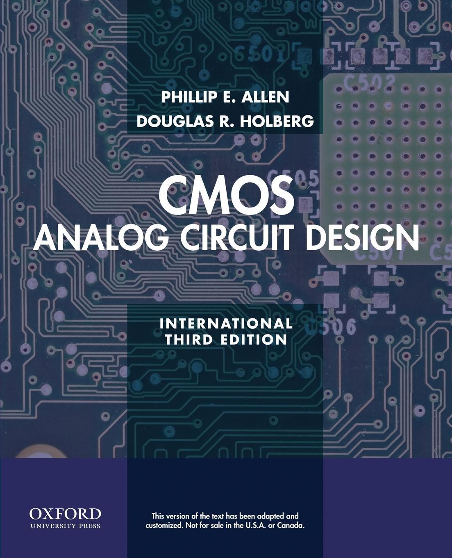 Cmos Analog Circuit Design Phillip E Allen Douglas R Basic Of Electronic Holberg Books