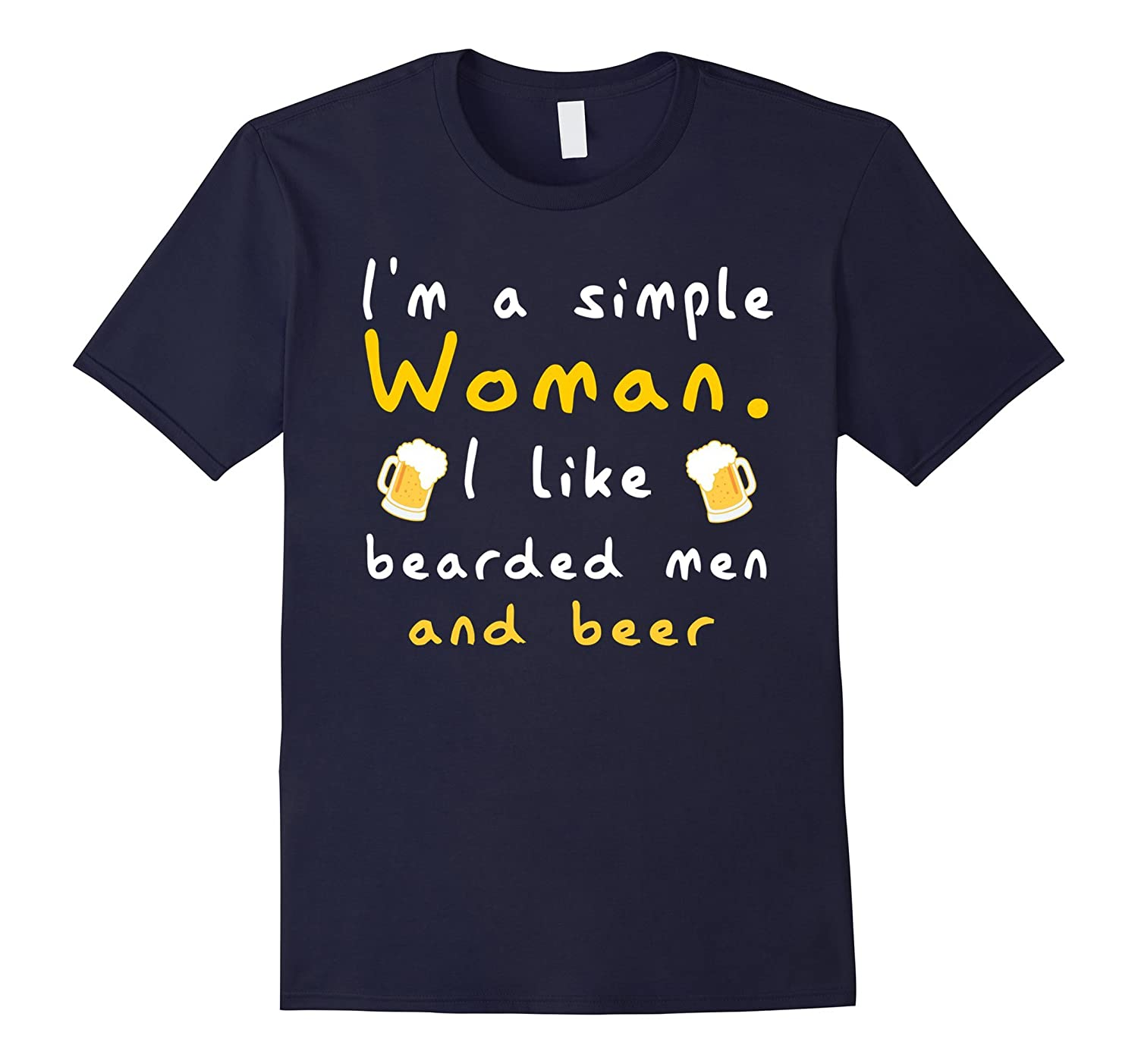 I'm A Simple Woman I Like Bearded Men And Beer Shirt-BN