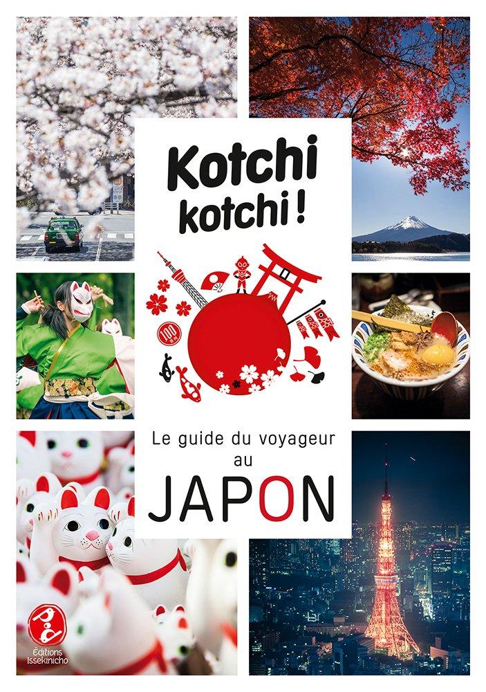 Amazonfr Kotchi Kotchi Le Guide Du Voyageur Au Japon