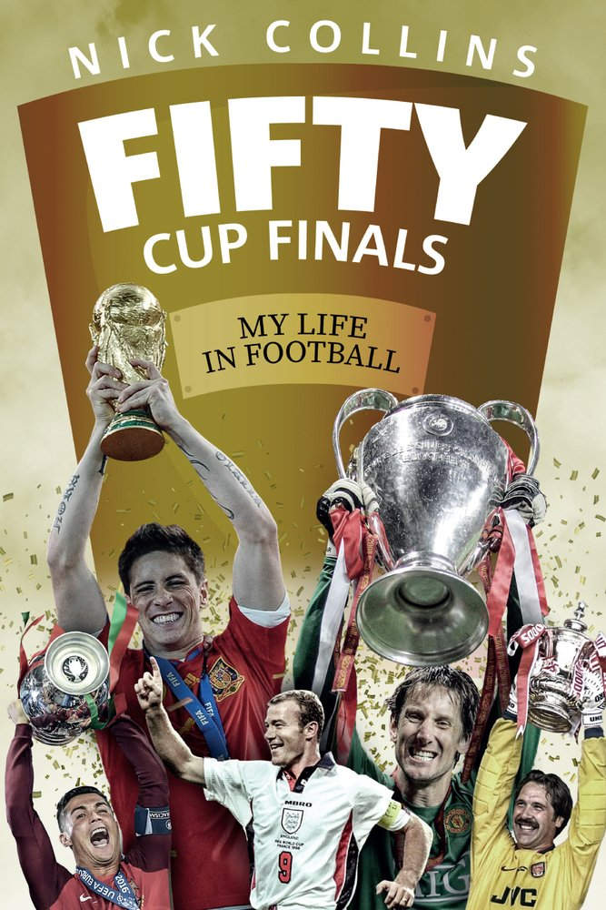 Fifty Cup Finals: My Life In Football pdf
