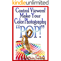 "Control Viewers! Make Your Color Photography ""POP!"" (On Target Photo Training Book 10) book cover"