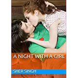A NIGHT WITH A GIRL