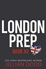 London Prep: Book Two Kindle Edition