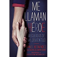 Me llaman heroe (They Call Me a Hero): Recuerdos de mi juventud (Spanish Edition) book cover