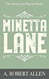 Minetta Lane (Slavery and Beyond Book 3)