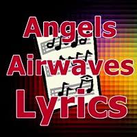 Lyrics for Angels & Airwaves