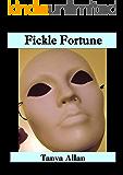 Fickle Fortune