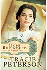 Hope Rekindled (Striking a Match Book #3) Kindle Edition