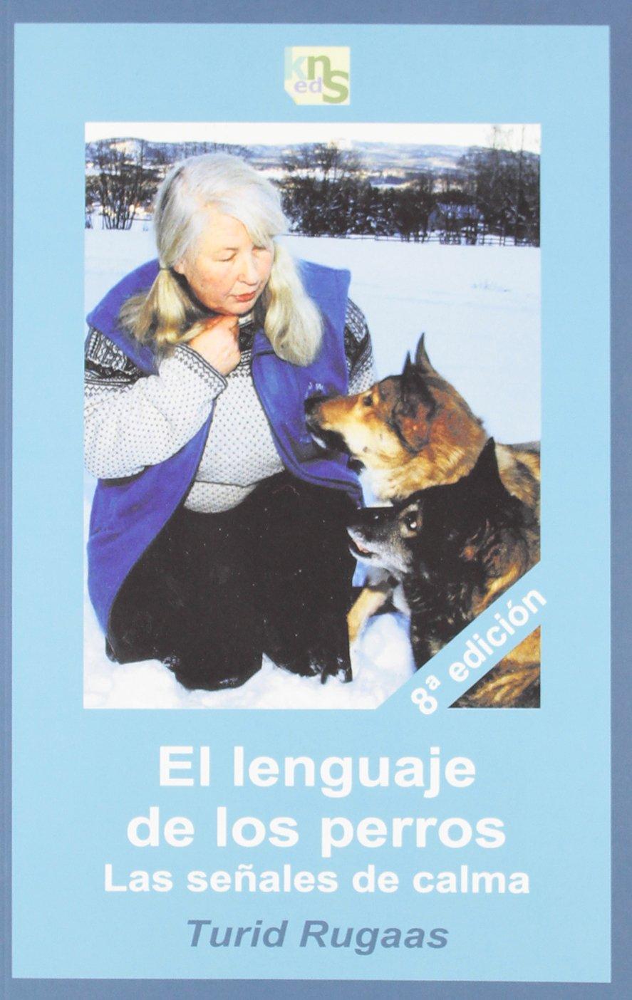 El lenguaje de los perros : las señales de calma