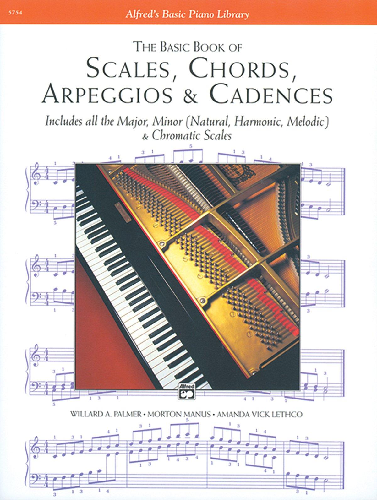 Scales chords arpeggios and cadences basic book alfreds basic scales chords arpeggios and cadences basic book alfreds basic piano library willard a palmer morton manus amanda vick lethco 0038081111247 hexwebz Gallery