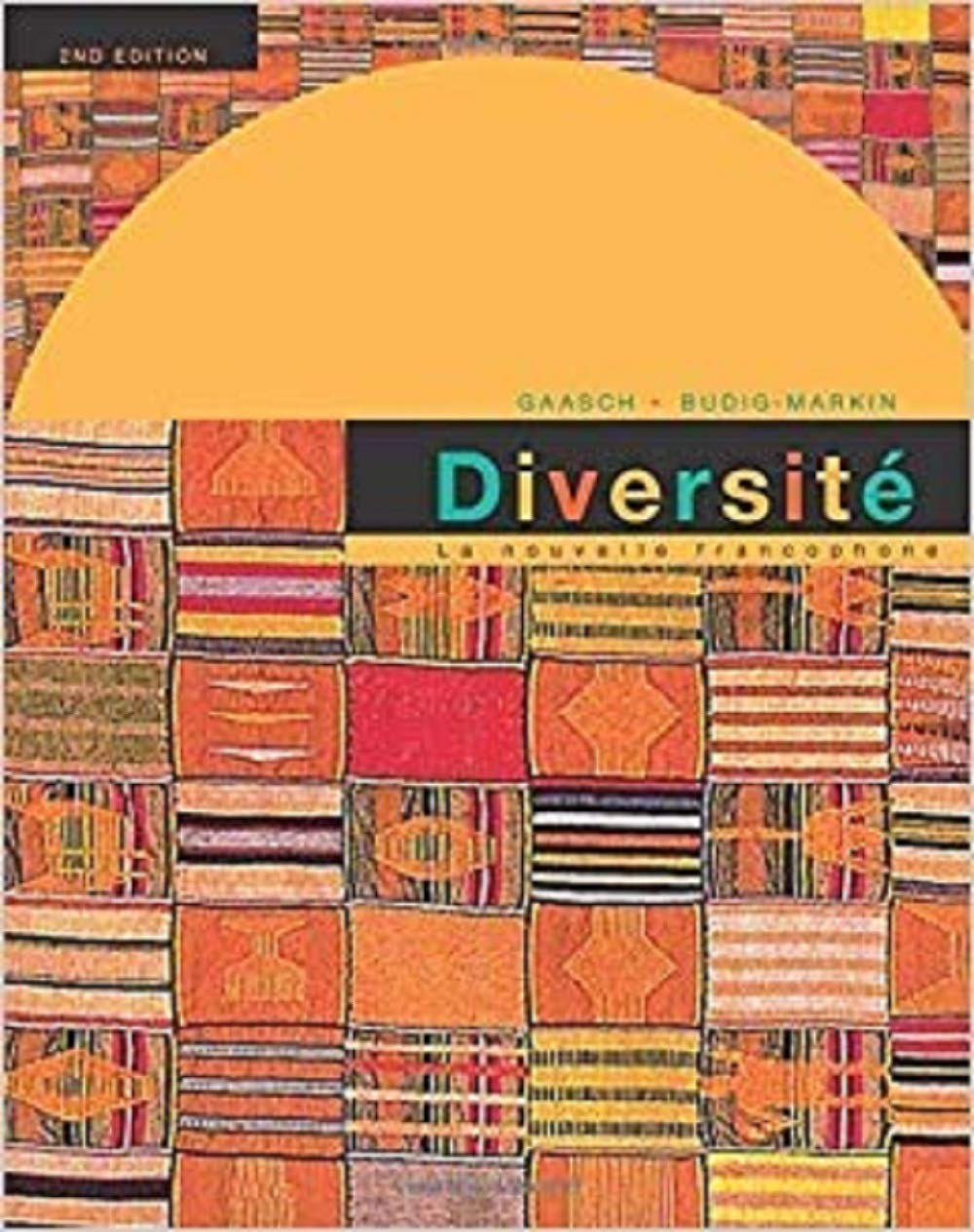 Diversite: La Nouvelle Francophone: An Intermediate Reader and Francophone Anthology, 2nd Edition by Houghton Mifflin Company