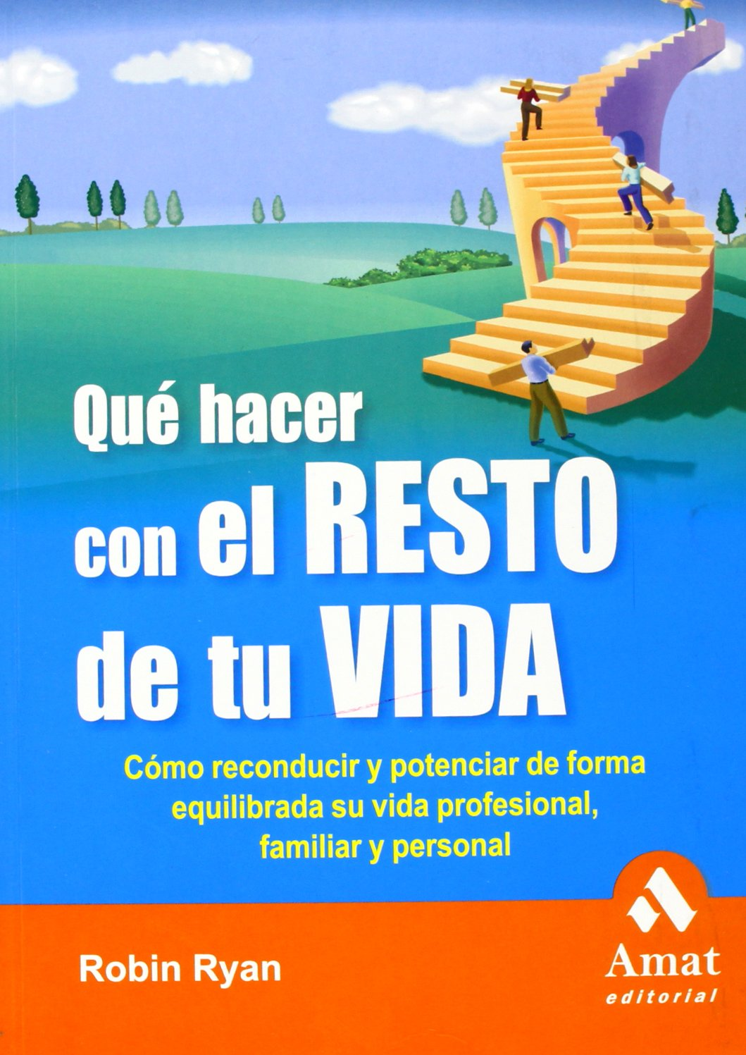 Download QUE HACER CON EL RESTO DE TU VIDA (Spanish Edition) pdf epub