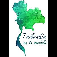 Tailandia en tu mochila (Spanish Edition)