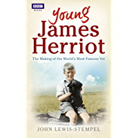 Young James Herriot: The Making of the World's Most Famous Vet (English Edition)
