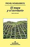 El mapa y el territorio (Panorama de narrativas)