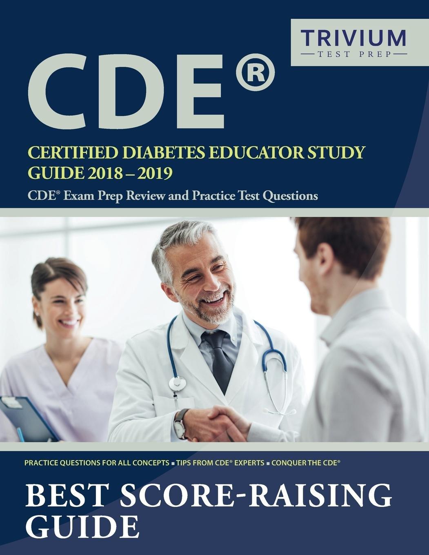 Certified Diabetes Educator Study Guide 2018 2019 Cde Exam Prep