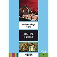 The time machine. Level A1. Con CD-Audio [Lingua inglese]