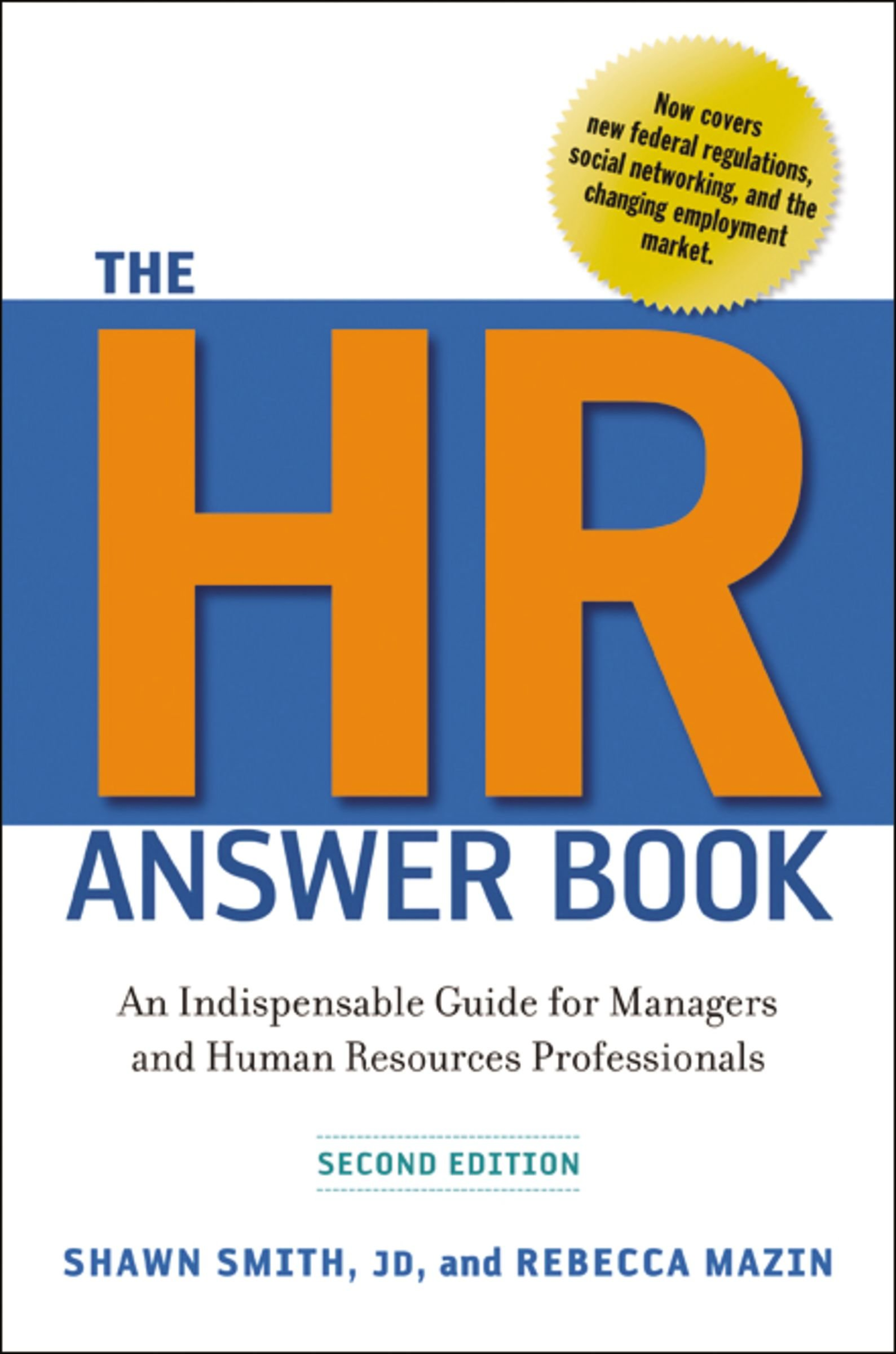 The Hr Answer Book: An Indispensable Guide for Managers and Human Resources  Professionals: Shawn Smith, Rebecca Mazin: 9780814417171: Amazon.com: Books
