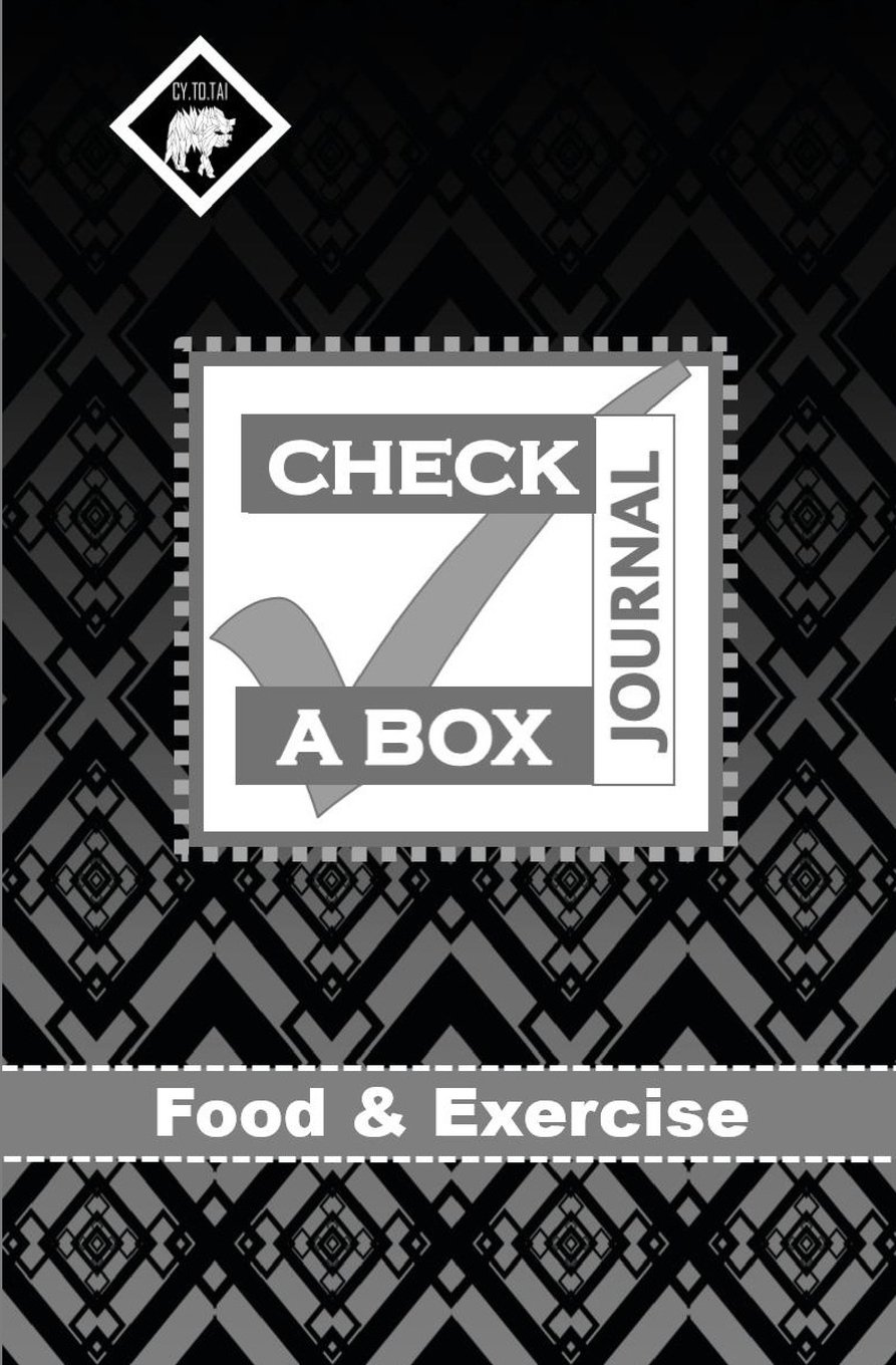 Check a Box Journal: Food and Exercise: Daily Journal for 8 Weeks: Mini Meal Planner: Size 5.25x8 (Volume 4) pdf epub
