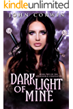 Dark Light of Mine (Overworld Chronicles Book 2)