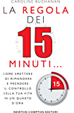La regola dei 15 minuti (eNewton Manuali e Guide)