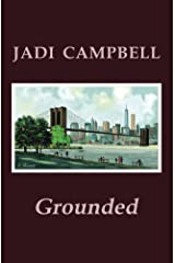 Grounded Kindle Edition