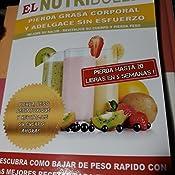 RECETAS PARA EL NUTRiBULLET - Pierda Grasa y Adelgace Sin esfuerzo: Descubra Como Bajar de Peso Rapido con Las Mejores Recetas Para el NutriBullet