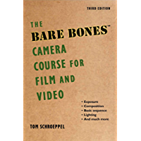 The Bare Bones Camera Course for Film and Video book cover