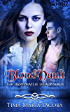 BloodVault: The Dantonville Legacy Series Book 3 (A Paranormal Romance)