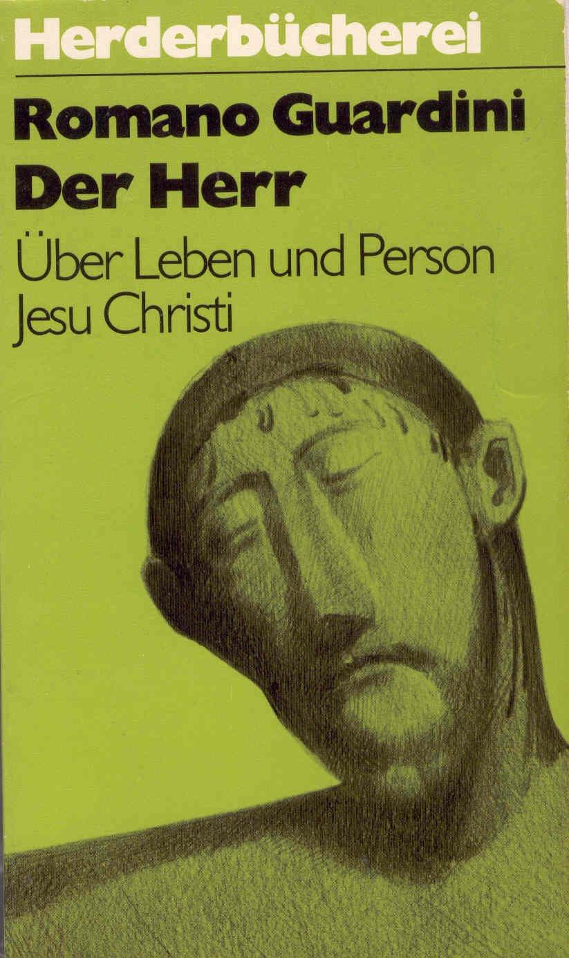 Der Herr. Über Leben und Person Jesu Christi.