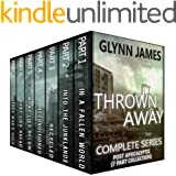 Thrown Away: The Complete Post Apocalyptic Series (Parts 1-7)