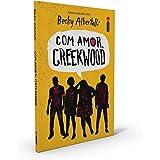 Com Amor, Creekwood