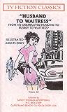 HUSBAND TO WAITRESS (TV FICTION CLASSICS Book 62) (English Edition)