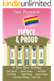 Fierce & Proud: A Quare Queer Anthology of LGBT Fiction (Fierce Anthologies by Cupán Fae)