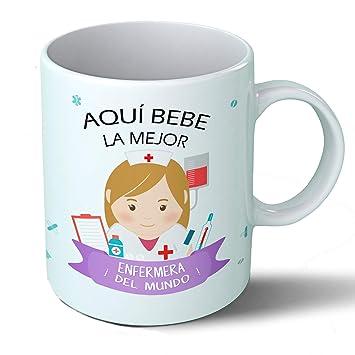 Planetacase Taza Desayuno Aquí Bebe la Mejor Enfermera del Mundo Regalo Original enfermería Ceramica 330 ML: Amazon.es: Hogar