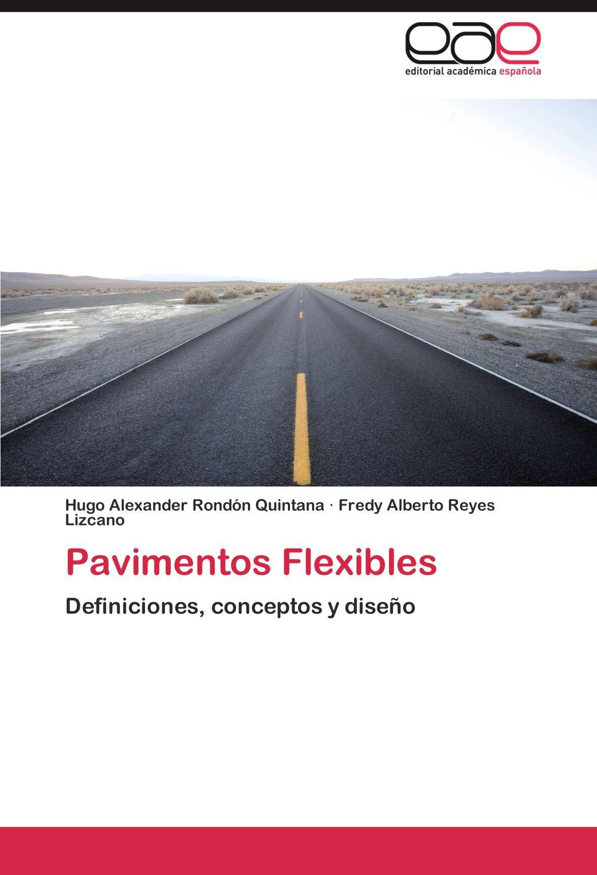 Pavimentos Flexibles Definiciones Conceptos Y Diseño