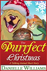 The Purrfect Christmas: A Talking Animal Short Story Kindle Edition