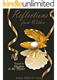 Reflections from Within