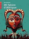 36 fables d'Afrique
