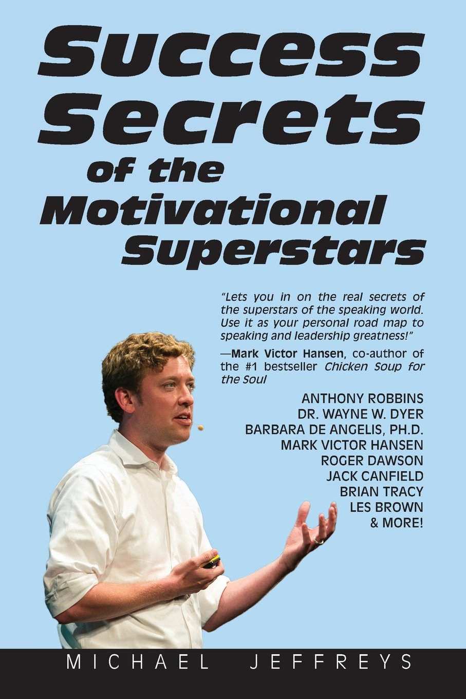 Success Secrets of the Motivational Superstars: America\'s Greatest ...
