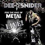 For the Love of Metal (Live) [Bonus Blu-ray & DVD]
