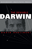 The Deniable Darwin (English Edition)