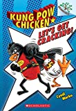 Let's Get Cracking!: A Branches Book (Kung Pow Chicken)