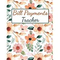 Bill Payments Tracker: Bill Payment Organizer Log Book Monthly Bill Planner Notebook | Expense and Bill Tracker